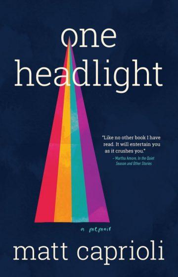 One Headlight by Matt Caprioli