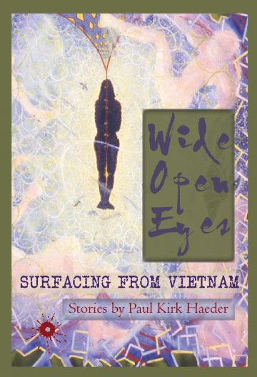 Wide Open Eyes by Paul Haeder